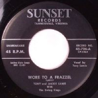 Tony and Jackie Lamie - Wore To A Frazzel/Sunset Blues (706) M